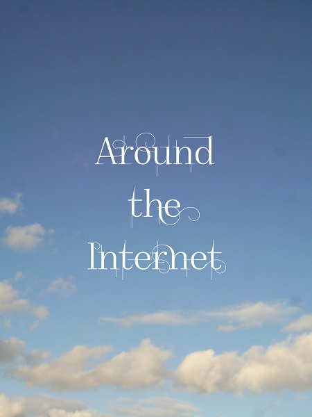 Things seen and read around the internet